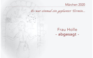 Absage Frau Holle 2020